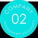 COMPANY 02 Management philosophy